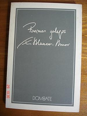 Poemas galegos: Romances galegos; Poema en catro tempos; Cancioneiro.: Eduardo Blanco-Amor.