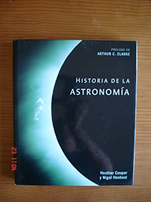 Historia de la astronomía.: Heather Couper / Nigel Henbest.
