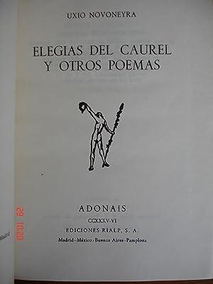 Elegías del Caurel y otros poemas.: Uxío Novoneyra.