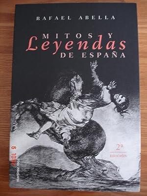 Mitos y leyendas de España.: Rafael Abella.