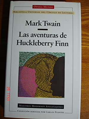 Las aventuras de Huckleberry Finn.: Mark Twain.