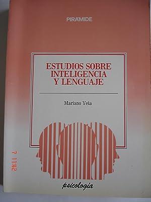 Estudios sobre inteligencia y lenguaje.: Mariano Yela (dir.).