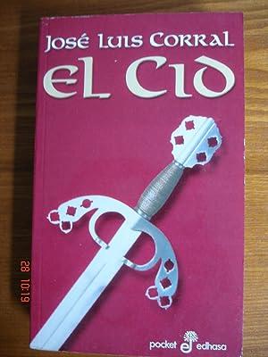 El Cid.: José Luis Corral.