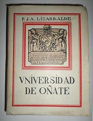 Historia de la Universidad de Sancti Spiritus de Oñate.: LIZARRALDE, Jose A.