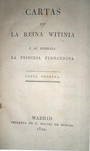CARTAS de la Reina Witina a su hermana la Princesa Fernandina.