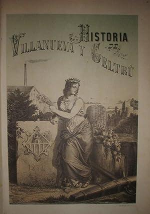 Historia de Villanueva y Geltrú. Con un prólogo de D. Víctor Balaguer.: COROLEU, José.