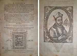 Vitoria y triunfo de Iesu Christo, y libro en que se escriven los Hechos y milagros que hizo en el ...
