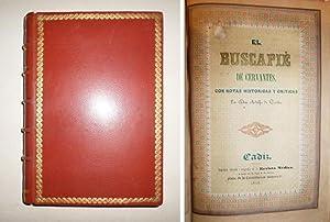 El buscapié de Cervantes con notas históricas y críticas de Adolfo de Castro.: CASTRO, Adolfo de.