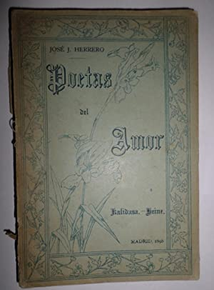 Poetas del amor. Kalidasa, Gringara Tilaka. Heine, Intermezzo. Versión castellana.: HERRERO, J.