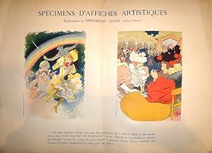 Spécimens d'Affiches Artistiques exécutées à l'Imprimerie Chaix . (Atelier Chéret): CHERET,...