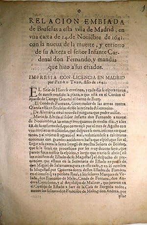 RELACIÓN embiada de Bruselas a esta villa de Madrid, en una carta de 14 de noviembre de 1641, con ...