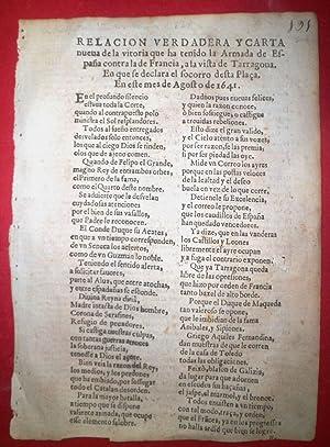 RELACIÓN verdadera y carta nueva de la vitoria que ha tenido la Armada de España contra la de ...