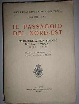 """Il Passaggio del Nord-Est. Spedizione artica svedese della """"Vega"""" (1878 -1879). Diario di ..."""