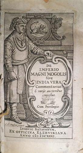 DE Imperio Magni Mogolis sive India vera commentarius & variis auctoribus congestus.