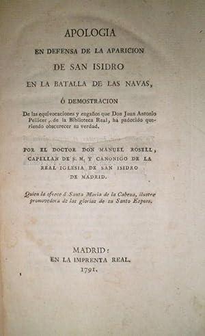 Apología en defensa de la aparición de San Isidro en la Batalla de las Navas, o demostración de las...