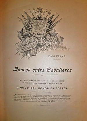 Lances entre Caballeros. Este libro contiene una reseña histórica del duelo y un proyecto de bases ...