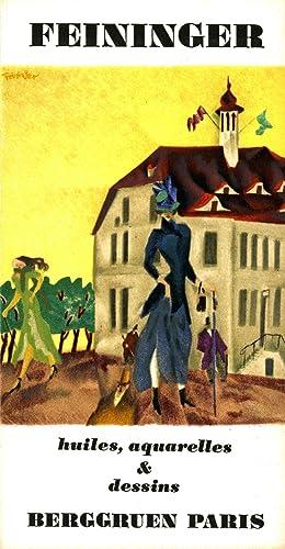 Feininger: huiles, aquarelles & dessins, présenté par: Feininger, Lyonel. Berggruen