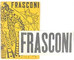 Frasconi: recent woodcuts. March 12 - April: Frasconi, Antonio (1919-2013);