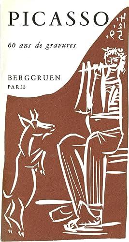 Picasso: 60 ans de gravures, with original: Picasso, Pablo. Berggruen
