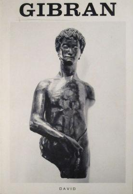 Kahlil Gibran: recent sculptures; first New York one-man exhibition