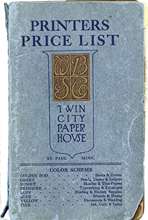 Printers' pocket price list of paper, 1912-1913: Twin City Paper House.