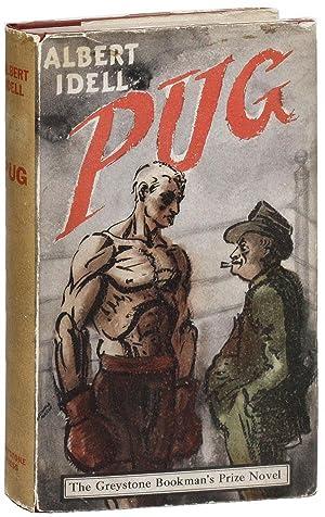 Pug: a novel: Idell, Albert.