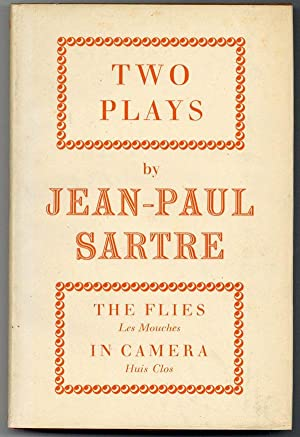 The Flies (Les Mouches) and In Camera (Huis Clos) [Cover title: Two Plays]