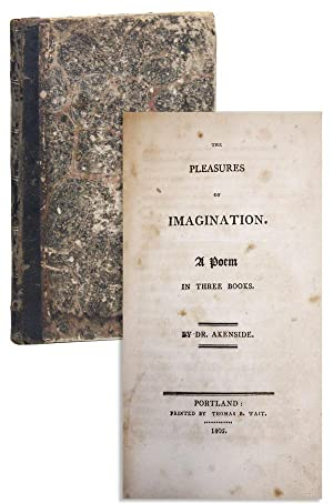 Pleasures of Imagination. A Poem in Three Books