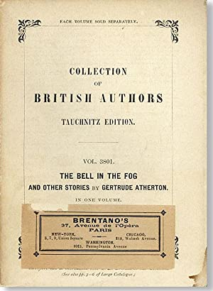 The bell in the fog and other stories: Atherton, Gertrude