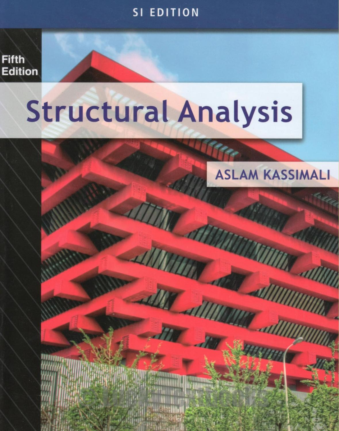 INTERNATIONAL EDITION---Structural Analysis,