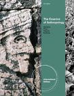 INTERNATIONAL EDITION---The Essence of Anthropology, 3rd edition: Bunny McBride, William
