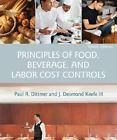 Principles of Food, Beverage, and Labor Cost: Paul R. Dittmer