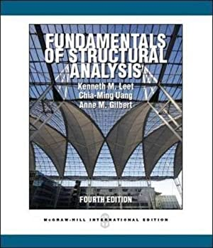 INTERNATIONAL EDITION---Fundamentals of Structural Analysis, 4th edition: Chia-Ming Uang, Kenneth
