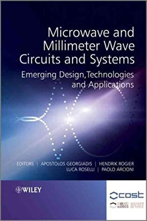 Microwave and Millimeter Wave Circuits and Systems: Luca Roselli