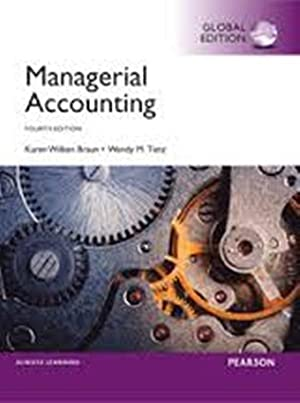 INTERNATIONAL EDITION---Managerial Accounting, 4th edition: Karen W. Braun