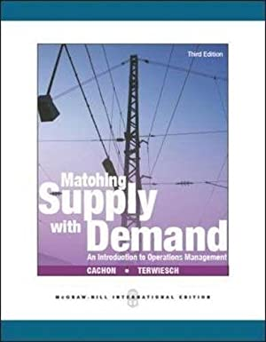 INTERNATIONAL EDITION---Matching Supply with Demand : An: Gerard Cachon and