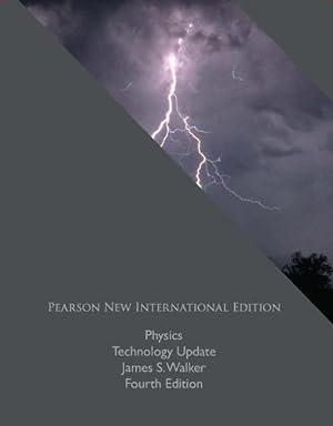 INTERNATIONAL EDITION---Physics Technology Update, 4th edition: James S. Walker