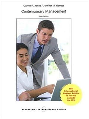 INTERNATIONAL EDITION---Contemporary Management, 9th edition: Gareth Jones and