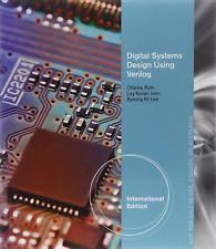 INTERNATIONAL EDITION---Digital Systems Design Using Verilog, 1st: Charles Roth and