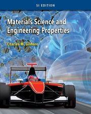 INTERNATIONAL EDITION---Materials Science and Engineering Properties, 1st: Charles Gilmore