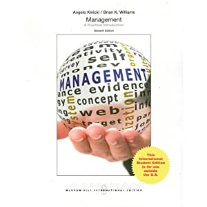 INTERNATIONAL EDITION---Management: A Practical Introduction, 7th edition: Angelo Kinicki and