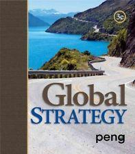 Global Strategy, 3rd edition: Mike W. Peng
