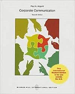 INTERNATIONAL EDITION---Corporate Communication, 7th edition: Paul A Argenti