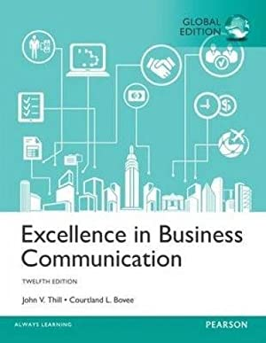 INTERNATIONAL EDITION---Excellence in Business Communication, 12th edition: John V. Thill