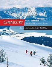 Chemistry: The Molecular Science, 5th edition: John W. Moore