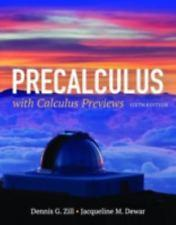 Precalculus With Calculus Previews, 6th edition: Dennis G. Zill