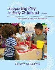 Supporting Play in Early Childhood: Environment, Curriculum,: Dorothy Justus Sluss