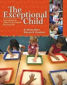 The Exceptional Child: Inclusion in Early Childhood: K. Eileen Allen