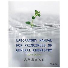 Laboratory Manual for Principles of General Chemistry,: Jo A. Beran