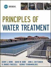 Principles of Water Treatment, 1st edition: Kerry J. Howe